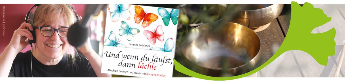 """Hörbuch """"… und wenn du läufst, dann lächle"""" von Susanne Leibinnes"""